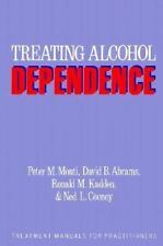 Treating Alcohol Dependence: A Coping Skills Training Guide (Treatment Manuals f