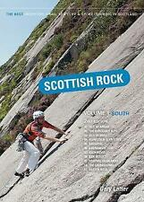 Scottish Rock: The Best Mountain, Crag, Sea Cliff and Sport Climbing in...