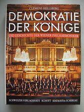 Demokratie der Könige Geschichte der Wiener Philharmoniker 1992 Philharmonie