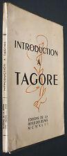 INTRODUCTION À TAGORE - 1942 EO N°2847 - Rabindranâth Thâkur - Poésie Inde