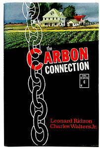The Carbon Connection by Leonard Ridzon & Charles Walters Jr. - Hard Cover