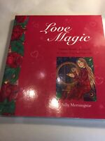 Love Magic : Potions, Rituals and Spells to Attract Love by Sally Morningstar
