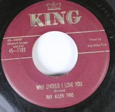 50'S & 60'S 45 Ray Allen Trio - Why Should I Love You / Love My Love On King