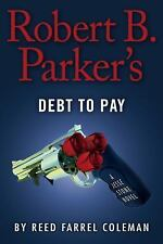 A Jesse Stone Novel: Robert B. Parker's Debt to Pay 15 by Reed Farrel Coleman (2