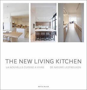 The New Living Kitchen by Wim Pauwels (Hardback, 2013)