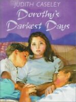Dorothy's Darkest Days by Caseley, Judith Hardback Book The Fast Free Shipping