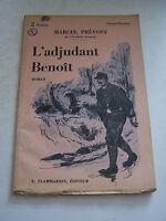 ROMAN  de MARCEL PREVOST L ' ADJUDANT BENOIT . 1932 . BON ETAT .