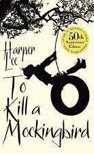 To Kill A Mockingbird: 50th Anniversary edition By Harper Lee. 9780099549482