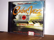 PAQUITO D'RIVERA Presents CUBA JAZZ  CD Chuco Valdez NUOVO SIGILLATO!!