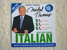 MICHEL THOMAS LEARN ITALIAN ( DISC  8 ONLY ) DAILY EXPRESS