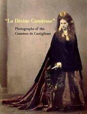 La Divine Comtesse: Photographs of the Countess de Castiglione (Metropolitan