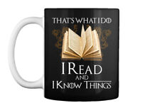 Quality I Read And Know Things - That's What Do Gift Coffee Mug Gift Coffee Mug