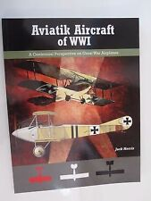 Aviatik Aircraft of WWI - 90 pages, Color Profiles, Photos, Scale Drawings