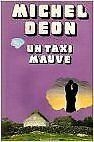 Deon Michel - Un taxi mauve - 1974 - poche