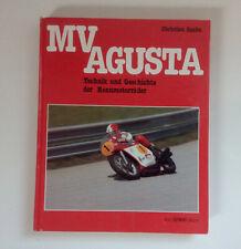MV Agusta Technik und Geschichte der Rennmotorräder v. Christian Spahn
