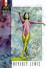 Girls Only (Go!): Only the Best Vol. 2 by Beverly Lewis (1998, Paperback)