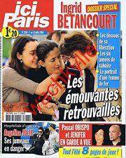 Ici Paris 3288 - 07/07/2008 Ingrid Bettancourt Mathieu Johann Christine Boisson