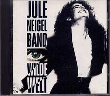 JULE NEIGEL BAND - WILDE WELT