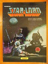 Star-Lord N 1 par Chis Claremont & Carmine Infantino.Arédit Artima Marvel Géant