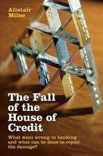 The Fall of the House of Credit: What Went Wrong in Banking and What-ExLibrary