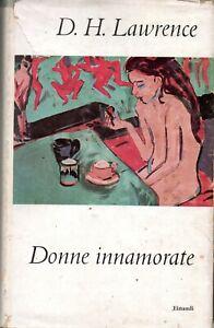 D.H. Lawrence Donne innamorate  Einaudi Supercoralli  1959 2a ed.