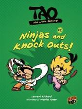 Ninjas and Knock Outs! (Tao, the Little Samurai)-ExLibrary