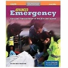 Advanced Emergency : Care and Transportation of the Sick and Injured by American