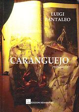 Caranguejo - Luigi Pantaleo - Romanzo