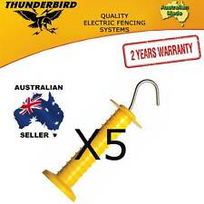 5 x Thunderbird Electric Fence Farm Gate Handles with Spring Aussie Made!