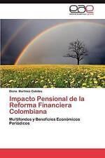 Impacto Pensional de la Reforma Financiera Colombiana: Multifondos y Beneficios