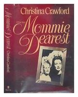 Mommie Dearest by Crawford, Christina