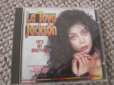 LA TOYA JACKSON HE'S MY BROTHER CD 1993 ELAP MUSIC SEXUAL FEELING YOU AND ME ETC