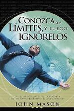 (New) Conozca Sus Limites, y Luego Ignorelos by John L. Mason