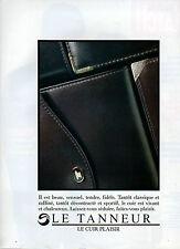 Publicité 1984  LE TANNEUR Le cuir plaisir !!