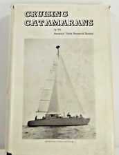 Cruising Catamarans by Amatuer Yacht Research Society 1972 1st Published England