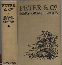 Vintage 1940 1st  MARY GRANT BRUCE - PETER & CO. Author Of The Billabong Series