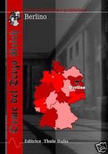Orme del Terzo Reich. Berlino