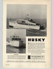 1952 PAPER AD The Matthews Co Motor Boat Cruisers Husky 41' Double Cabin