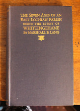 The Seven Ages of an East Lothian Parish - Marshall Lang - First Edition - 1929