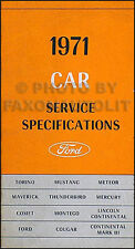 1971 Ford Service Specifications Manual Mustang Torino Ranchero Galaxie T Bird