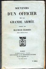 C1 NAPOLEON Maurice BARRES Souvenirs OFFICIER GRANDE ARMEE Jean Baptiste BARRES