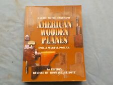 AMERICAN WOODEN PLANES - 4TH EDITION - by EMIL & MARTYL POLLAK