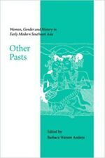 Other Pasts: Women, Gender and History in Early Modern Southeast Asia Paperback