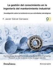 La Gestión Del Conocimiento en la Ingeniería Del Mantenimiento Industrial :...