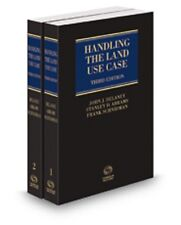 Handling the Land Use Case, 3d, 2016 Land Use Law, Practice & Forms Thomson