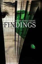 Findings: A Faye Longchamp Mystery: By Evans, Mary Anna