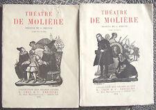 Théatre de MOLIERE complet belle éd. illustrée par G. BRUYER Crès 1924 2 vol BE