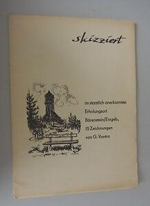 Skizziert ~ G. Vontra in Bärenstein /Erzgeb. 15 Zeichnungen b.Annaberg-Buchholz
