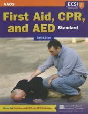 First Aid, CPR, and AED by American Academy of Orthopaedic Surgeons (AAOS)...