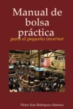 Manual de bolsa práctica para el pequeño Inversor by Víctor José Rodríguez...